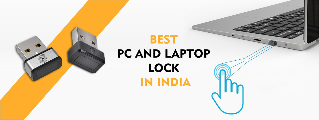Best PC and Laptop Lock in India : Reviews and Comparison